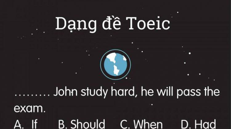 Dạng đảo ngữ câu điều kiện loại 1 trong bài thi Toeic