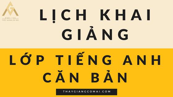 hinh-lich-khai-giang-lop-tieng-anh-can-ban