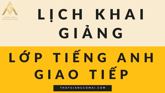 hinh-lich-khai-giang-lop-tieng-anh-giao-tiep