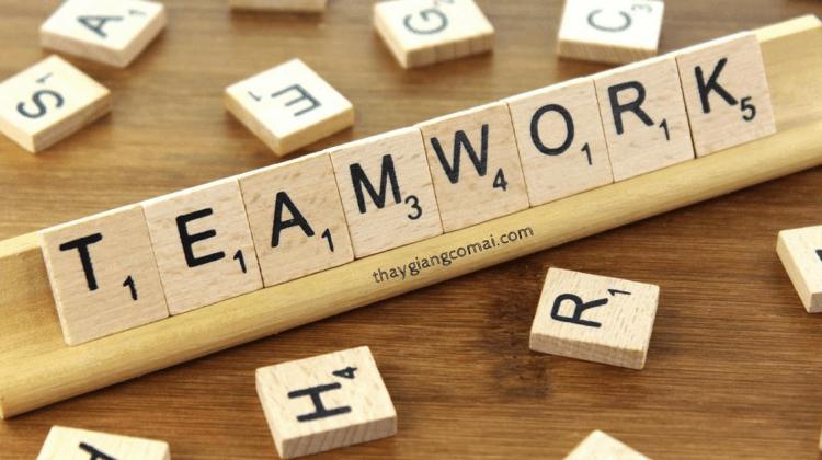 5 kỹ năng làm việc nhóm hiệu quả bạn không thể không biết