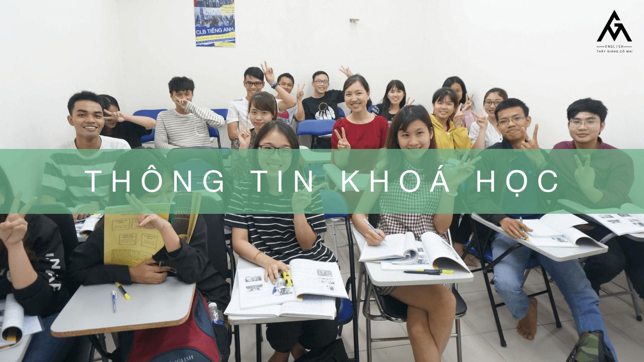 Thông tin khoá học tại Tiếng Anh Thầy Giảng Cô Mai