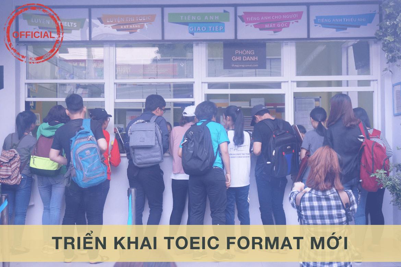 Tiếng Anh Thầy Giảng Cô Mai triển khai dạy Toeic format mới